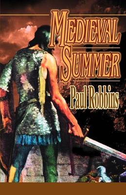 Medieval Summer by Paul Robbins image