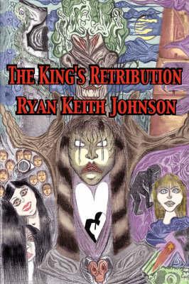The King's Retribution by Ryan, Keith Johnson image