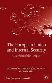 The European Union and Internal Security by Valsamis Mitsilegas