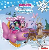 Minnie Minnie's Winter Bow Show by Disney Book Group