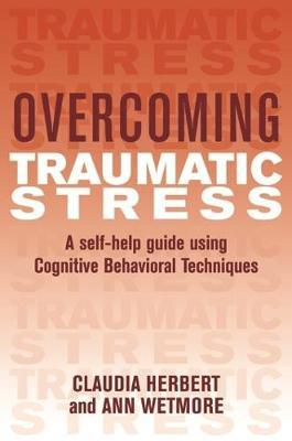 Overcoming Traumatic Stress by Claudia Herbert image