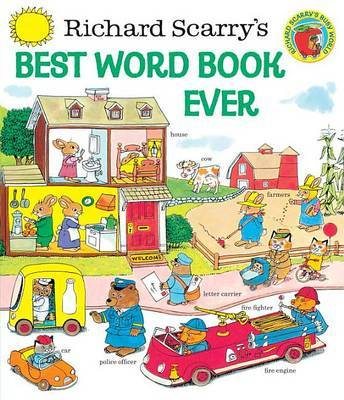 Richard Scarry's Best Word Book Ever by Richard Scarry image