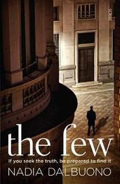 The Few by Nadia Dalbuono