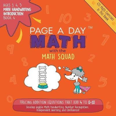Page a Day Math Math Handwriting Introduction Book 4 by Janice Auerbach image