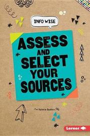 Assess and Select Your Sources by Valerie Bodden