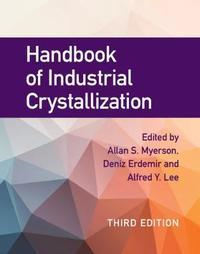 Handbook of Industrial Crystallization