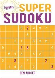 Super Sudoku by Ben Addler