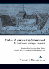 Micheal O Cleirigh, His Associates and St Anthony's College, Louvain image