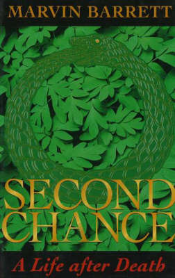 Second Chance: A Life After Death by Marvin Barrett image