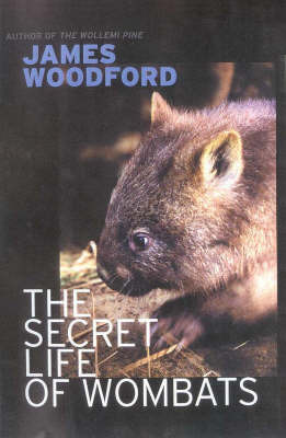 The Secret Life of Wombats by Alastair Smith