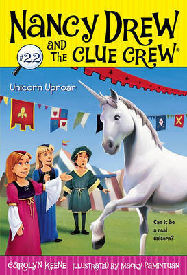 Unicorn Uproar by Carolyn Keene