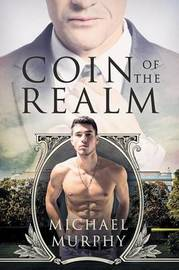 Coin of the Realm by Michael Murphy