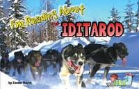 I'm Reading about the Iditarod by Carole Marsh