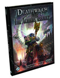 Deathwatch: The Achilus Assault by Fantasy Flight Team