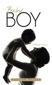 Baby Boy by Marilyn Pelkey