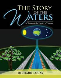 The Story of the Waters by Richard Lucas