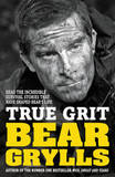 True Grit Junior Edition by Bear Grylls