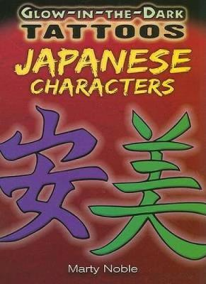 Glow In The Dark Tattoos Japanese Characters Marty Noble Book In