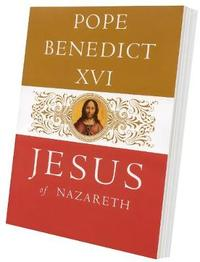 Jesus of Nazareth by . Benedict