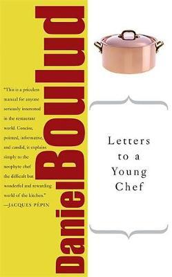 Letters to a Young Chef by Daniel Boulud image
