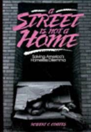 A Street Is Not A Home, A by Robert C. Coates image