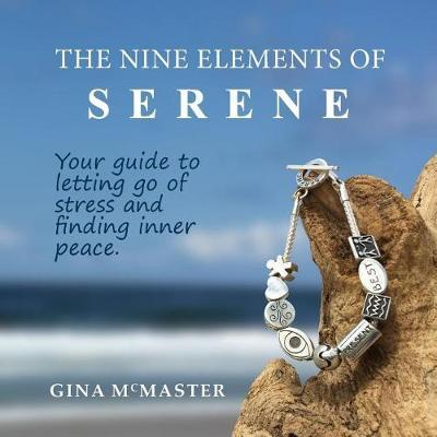 The Nine Elements of Serene by Gina McMaster image