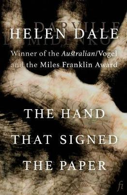 The Hand That Signed the Paper by Helen Dale