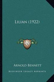 Lilian (1922) by Arnold Bennett