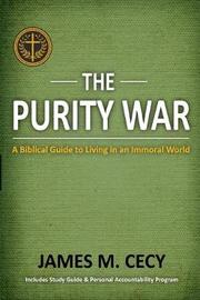 The Purity War by Dr James M Cecy