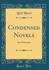 Condensed Novels by Bret Harte image