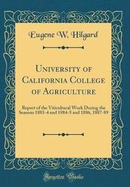 University of California College of Agriculture by Eugene W. Hilgard image