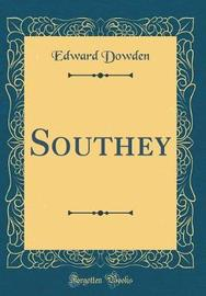 Southey (Classic Reprint) by Edward Dowden image
