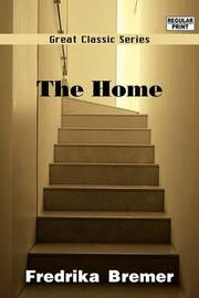 The Home by Fredrika Bremer image