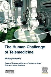 The Human Challenge of Telemedicine by Philippe Bardy image