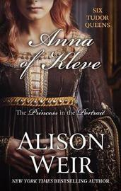 Anna of Kleve by Alison Weir image