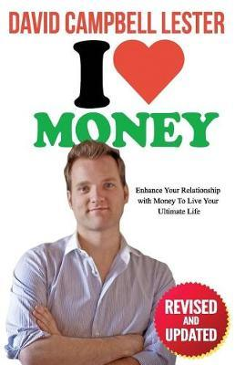 I Heart Money by David Campbell Lester