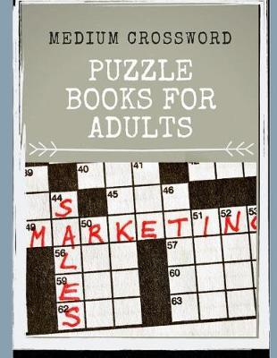 Medium Crossword Puzzle Books For Adults by Erin S Gore