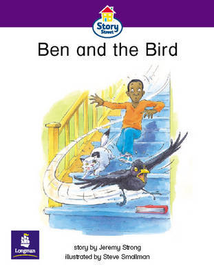 Ben and the Bird: Story Street Emergent Stage Step 5 Storybook 42 by J. Strong image