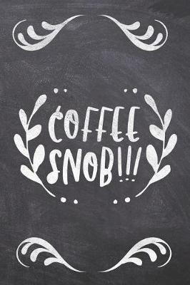 Coffee Snob!!! by Ashley Z Simpsonitee