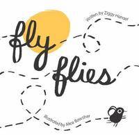 Fly Flies by Alice Bowsher