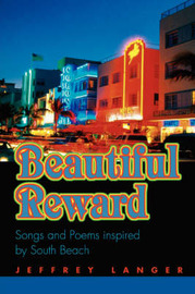 Beautiful Reward: Songs and Poems Inspired by South Beach by Jeffrey Langer image