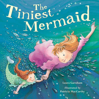 The Tiniest Mermaid by Laura Garnham image
