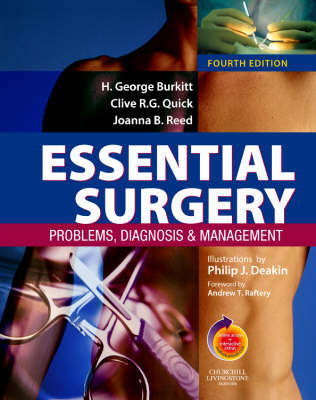 Essential Surgery: Problems, Diagnosis and Management by Clive R.G. Quick
