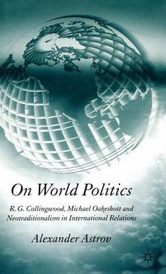 On World Politics by Alexander Astrov