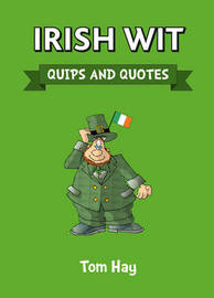 Irish Wit by Tom Hay