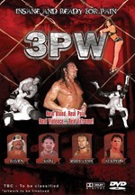 3PW - Insane And Ready For Pain on DVD