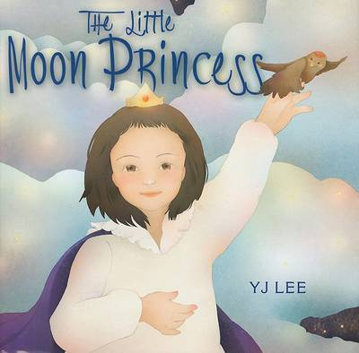 The Little Moon Princess by Y J Lee image