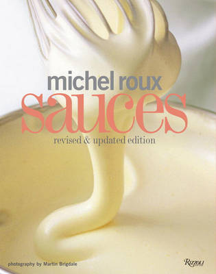 Michel Roux Sauces: Revised and Updated Edition by Michel Roux image