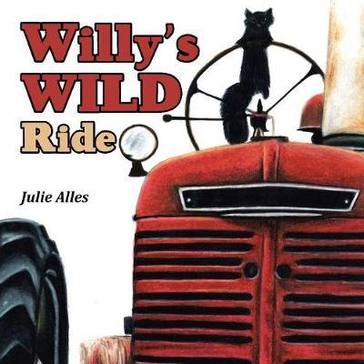 Willy's Wild Ride by Julie Alles image