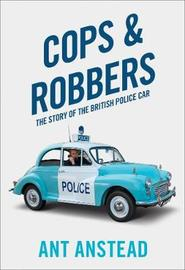 Cops and Robbers by Ant Anstead